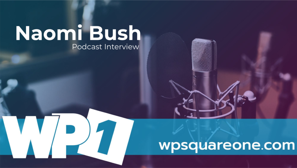 Naomi Bush | WP SquareOne